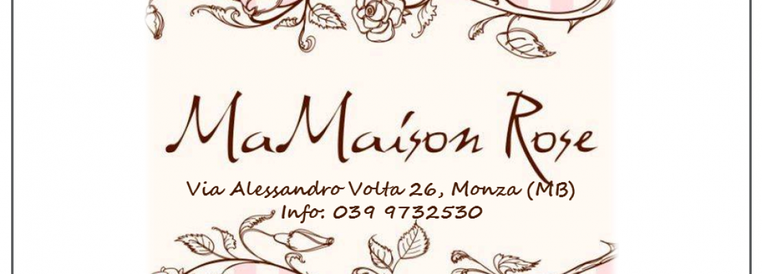 Shabby chic a Monza – MaMaison Rose
