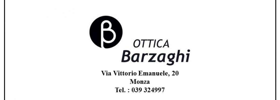 Ottica Monza – Ottica Barzaghi